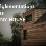 La reglementation pour les tiny house
