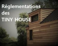 La réglementation pour les Tiny House ou mini-maison en bois sur roues